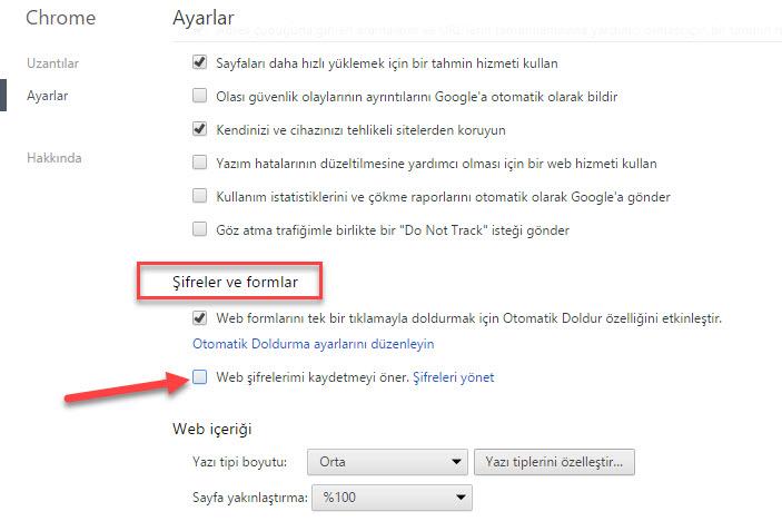 Sayfayı yine aşağı doğru çekin ve Şifreler ve formlar bölümüne gelin. Chrome Girilen Şifreleri Kaydetmeyi Sormasın
